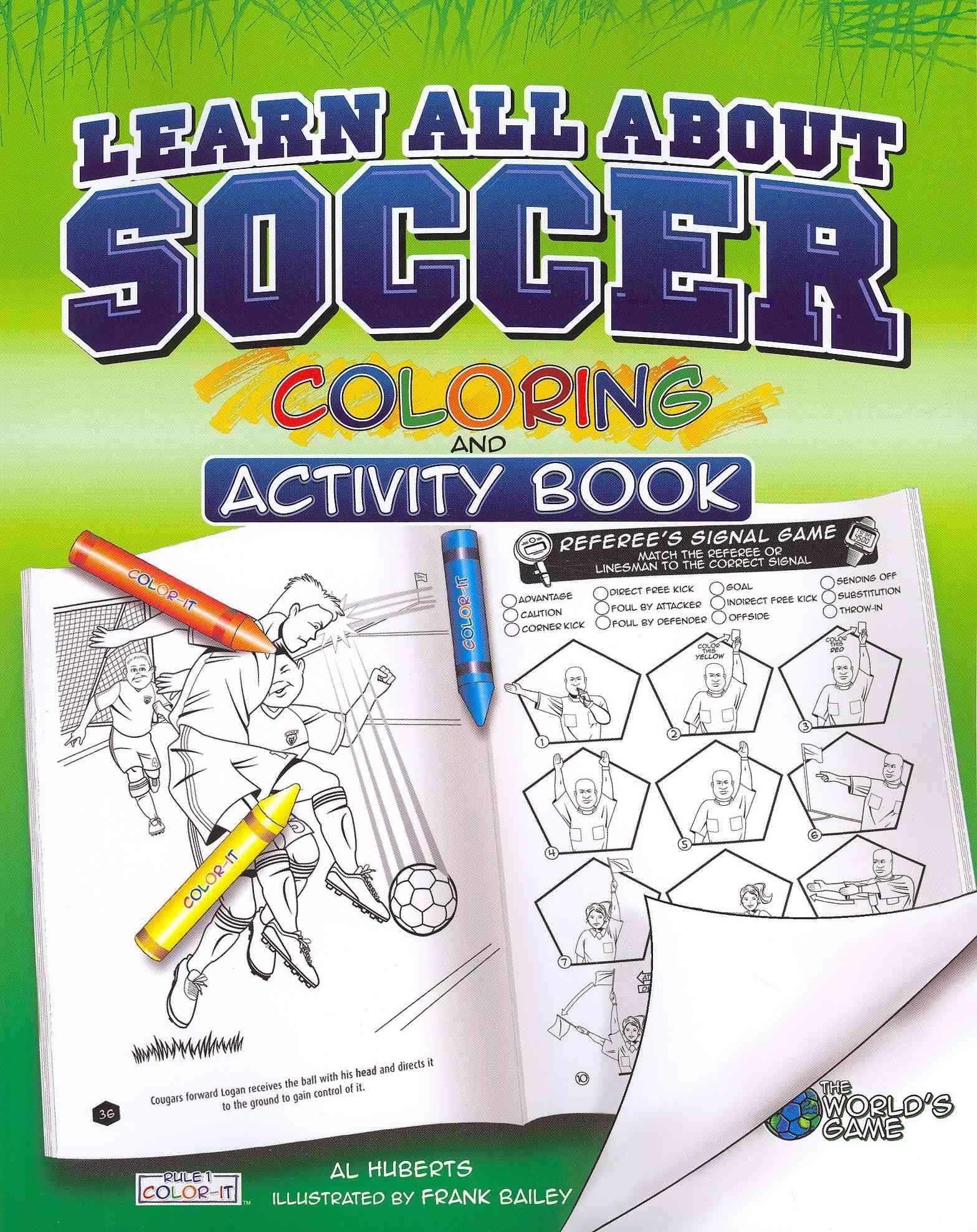 Learn All About Soccer By Huberts, Al/ Bailey, Frank (ILT)
